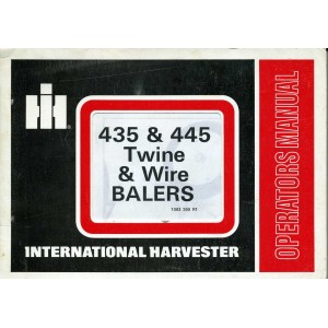 ORIGINAL INTERNATIONAL HARVESTER 435 & 445 BALERS OPERATOR'S MANUAL