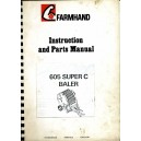 ORIGINAL FARMHAND 605 SUPER C BALER INSTRUCTION MANUAL & PARTS LIST