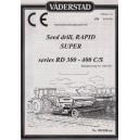 ORIGINAL VADERSTAD RAPID SUPER RD300 TO 400 C-S OPERATING INSTRUCTIONS & PARTS LIST COMBINED