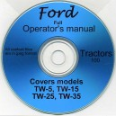 FORD TW-5, TW-15, TW-25 & TW-35 TRACTOR OPERATORS MANUAL ON CD