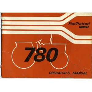 ORIGINAL FIAT 780 & 780D TRACTOR OPERATING MANUAL