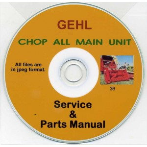 GEHL CHOP ALL MAIN UNIT SERVICE & PARTS LIST ON CD