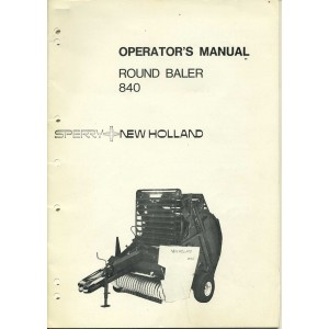 ORIGINAL SPERRY + NEW HOLLAND 840 BALER OPERATORS MANUAL