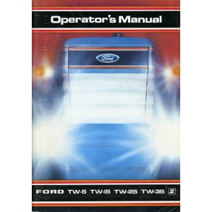 ORIGINAL FORD TW-5, TW-15, TW-25 & TW-35 OPERATORS MANUAL