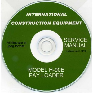 INTERNATIONAL CONSTRUCTION EQUIPMENT H-90E SERVICE MANUAL ON CD FOR PAY LOADER