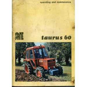 ORIGINAL SAME TAURUS 60 OPERATING & MAINTENANCE MANUAL