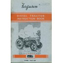 ORIGINAL FERGUSON TYPE TE-F 20 DIESEL TRACTOR INSTRUCTION BOOK