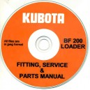 KUBOTA BF200 LOADER FITTING, SERVICE & PARTS MANUAL ON CD
