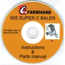 FARMHAND 605 SUPER C BALER INSTRUCTIONS & PARTS MANUAL ON CD